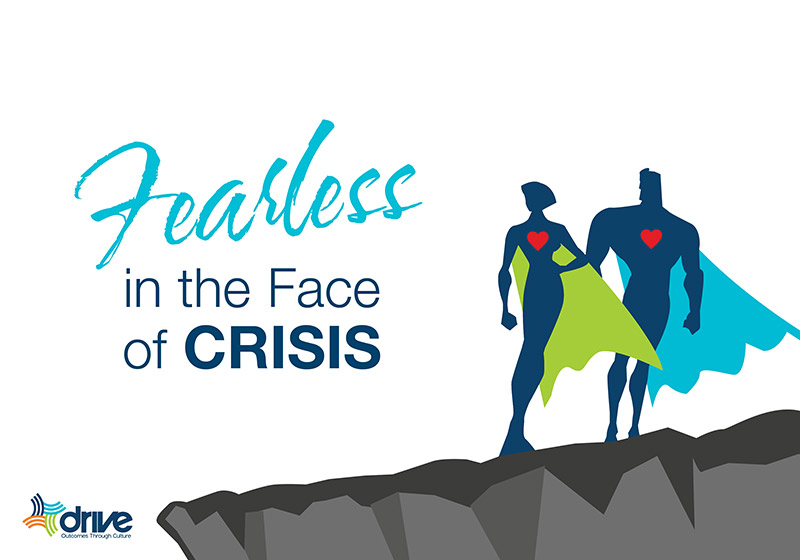 We're excited to partner with Drive to present an insightful on-demand education program – Fearless in the Face of Crisis.